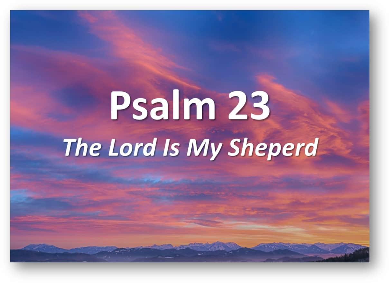 Funeral Poem The Lord Is My Shepherd Prayer Psalm 23